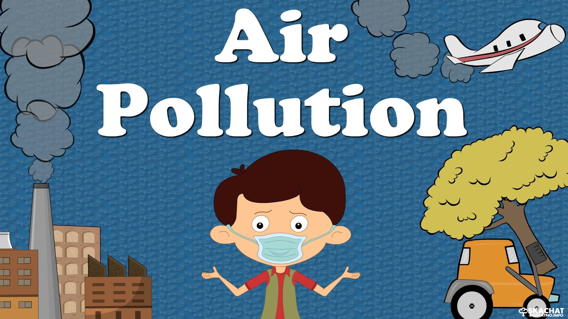 air pollution СКАЧАТЬ РЕФЕРАТ НА ЛЮБУЮ ТЕМУ БЕСПЛАТНО smokes pouring out of tall factory chimneys make the air dirty as well as they pollute it jet planes also add their bad breath to the air